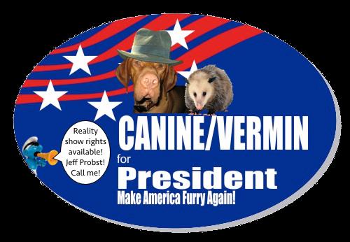 canine_vermin_for_president